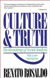Culture and Truth, Renato Rosaldo, 080704623X