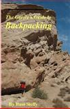 The Geezer's Guide to Backpacking (Black and White Edition), Russ Steffy, 1492106232