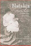 Natalija : Life in the Balkan Powder Keg, 1880-1956, , 9639776238