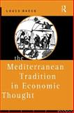 The Mediterranean Tradition in Economic Thought, Louis Baeck, 0415756235
