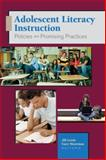 Adolescent Literacy Instruction : Policies and Promising Practices, Lewis, Jill and Moorman, Gary B., 0872076237