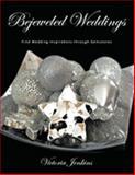 Bejeweled Weddings, Victoria Jenkins, 144900623X