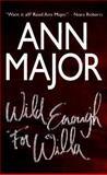 Wild Enough for Willa, Ann Major, 1551666235