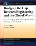 The Role of Engineering in Sustaining Environments and Societies, Bhatia, 159829623X