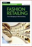 Fashion Retailing : From Managing to Merchandising, Koumbis, Dimitri, 2940496234
