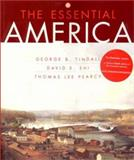 The Essential America, Shi, David E. and Pearcy, Thomas Lee, 0393976238