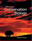 A Primer of Conservation Biology, Richard B. Primack, 0878936238