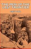 The Men of the Last Frontier, Grey Owl, 1406736236