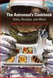 The Astronaut's Cookbook 9781441906236