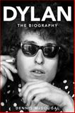 Bob Dylan, Dennis McDougal, 0470636238
