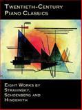 Twentieth-Century Piano Classics, Igor Stravinsky and Frances A. Davis, 0486406237