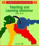 Teaching and Learning Grammar, Harmer, Jeremy, 058274623X