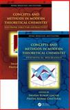 Concepts and Methods in Modern Theoretical Chemistry, Two Volume Set, , 1466506237