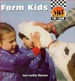 Farm Kids, Ann L. Hansen, 1562396234