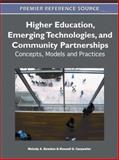 Higher Education, Emerging Technologies, and Community Partnerships : Concepts, Models and Practices, Melody Bowdon, 160960623X