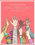 Living Democracy, Shea, Daniel M. and Green, Joanne Connor, 0134016238