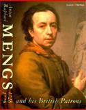 Anton Raphael Mengs : And His British Patrons, Roettgen, Steffi, 0302006230