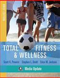 Total Fitness and Wellness, Powers, Scott K. and Dodd, Stephen L., 0321676238