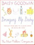 Bringing up Baby, Daisy Goodwin, 0340936231