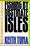 Fishing by Obstinate Isles : Modern and Postmodern British Poetry and American Readers, Tuma, Keith, 0810116235