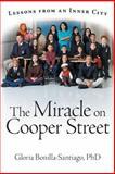 The Miracle on Cooper Street, Bonilla-Santiago Gloria, 1480806234
