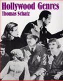 Hollywood Genres : Formulas, Filmmaking, and the Studio System, Schatz, Thomas G., 0075536234