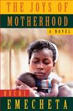 The Joys of Motherhood 2nd Edition
