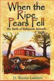 When the Ripe Pears Fell, Dean W. Lambert, 0961516232