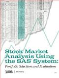 Stock Market Analysis Using the SAS System : Portfolio Selection and Evaluation, SAS Institute, 155544623X