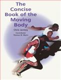 The Concise Book of the Moving Body, Chris Jarmey, 1556436238