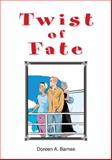 Twist of Fate, Barnes, Doreen A., 1857566238