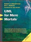 UML for Mere Mortals, Maksimchuk, Robert A. and Naiburg, Eric J., 0321246241