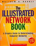 The Illustrated Network Book, Matthew G. Naugle, 0471286249