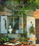 Roger Verge's New Entertaining in the French Style, Roger Verge, 1556706243