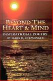 Beyond the Heart and Mind, Terry Entzminger, 1931916241