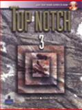 Top Notch 3 with Super CD-ROM, Saslow, Joan M. and Ascher, Allen, 0132386240