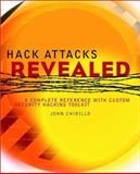 Hack Attacks Revealed, John Chirillo, 047141624X