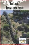 Illegal Immigration, , 0737756241