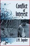 Conflict of Interest, J. M. Snyder, 1440486247