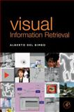 Visual Information Retrieval, Del Bimbo, Alberto, 1558606246