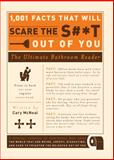 1,001 Facts That Will Scare the S#*t Out of You, Cary McNeal, 1605506249