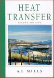 Heat Transfer, Mills, A. F., 0139476245
