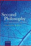 Second Philosophy : A Naturalistic Method, Maddy, Penelope, 0199566240