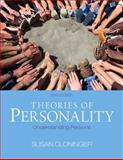 Theories of Personality : Understanding Persons, Cloninger, Susan C., 0205256244