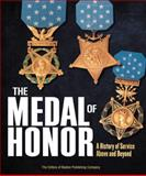 The Medal of Honor, Boston Publishing Company Staff, 0760346240