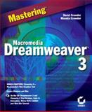 Mastering Macromedia Dreamweaver 3, Crowder, David A. and Crowder, Rhonda, 0782126243