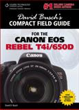 David Busch's Compact Field Guide for the Canon EOS Rebel T4i/650D, Busch, David D., 128542624X