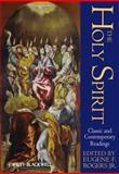 The Holy Spirit : Classic and Contemporary Readings, , 1405136243