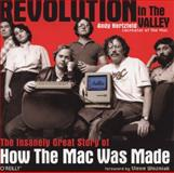 Revolution in the Valley : The Insanely Great Story of How the Mac Was Made, Hertzfeld, Andy, 1449316247