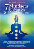 7 Mindsets to Master Self-Awareness, Elizabeth Diamond, 1452046247